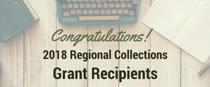 2018 Regional Collections Grant