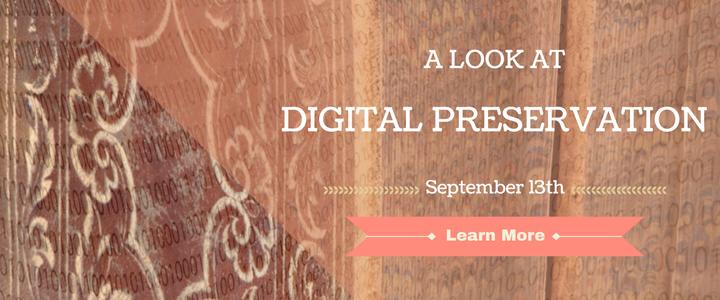 a Look at Digital Preservation